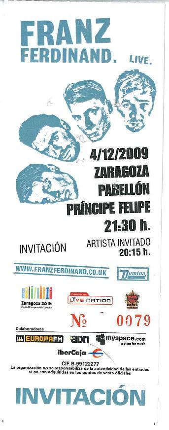 Franz Ferdinand. Zaragoza 4 de diciembre de 2009. Invitación.